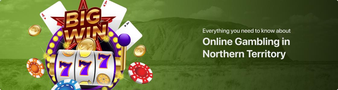 Online Gambling in Northern Territory