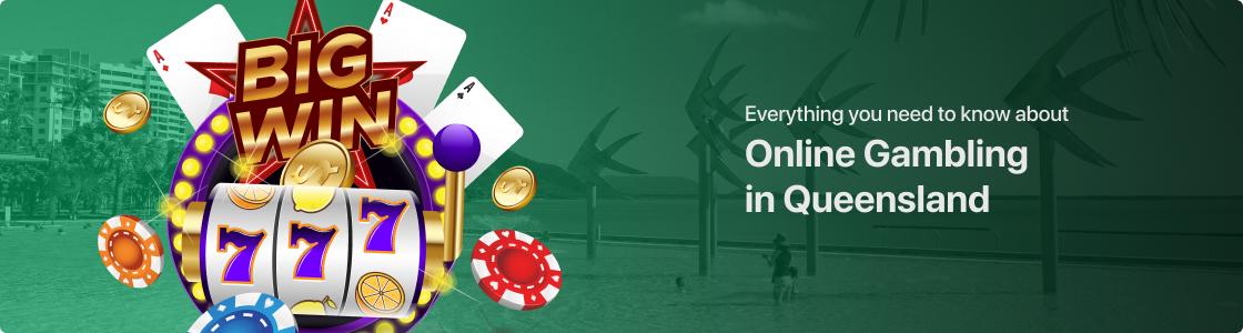 Online Gambling in Queensland