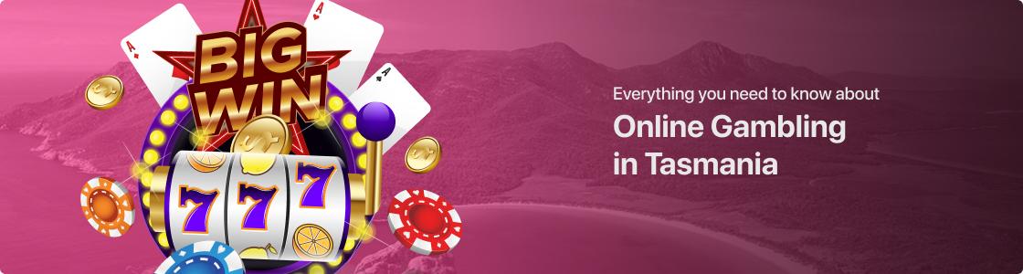 Online Gambling in Tasmania