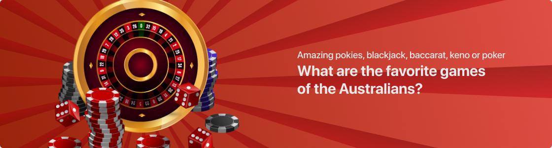 Games in New Australian Online Casinos